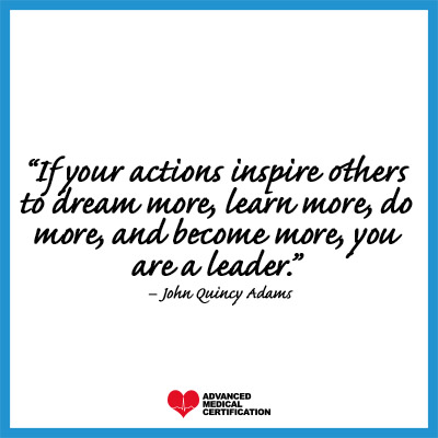 quotes to inspire you to be a leading nurse John Quincy Adams